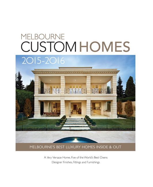 Melbourne custom homes melbourne custom homes mag 2015 16 for Custom home online