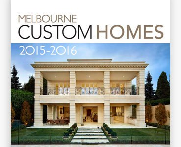Melbourne Custom Homes Annual 2015-2016 – READ FREE ONLINE!