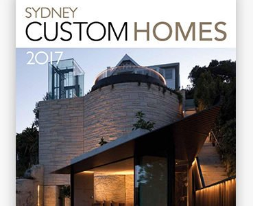 Sydney Custom Homes 2017 – READ FREE ONLINE!