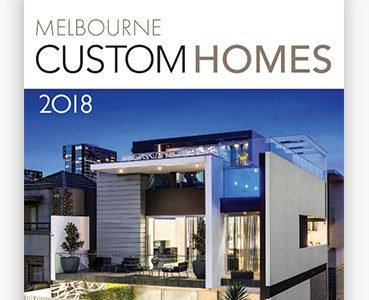 Melbourne Custom Homes 2018- READ FREE ONLINE!